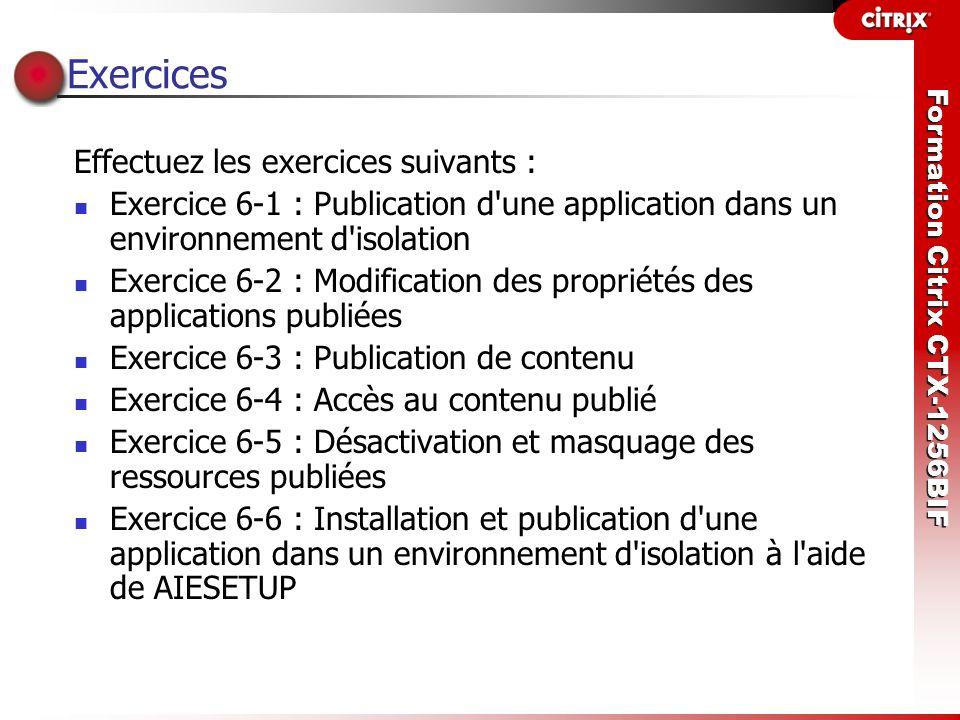 Exercices Effectuez les exercices suivants :