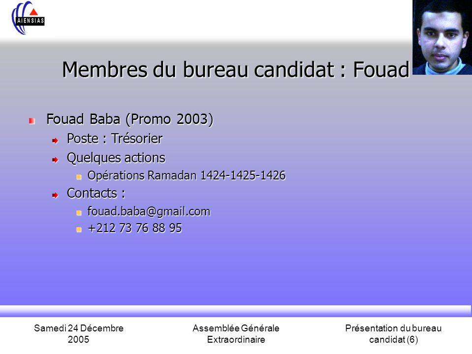 Membres du bureau candidat : Fouad