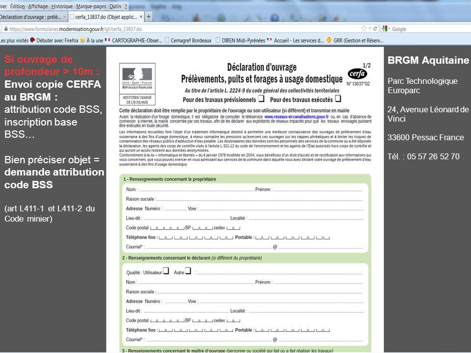 Si ouvrage de profondeur > 10m : Envoi copie CERFA au BRGM :