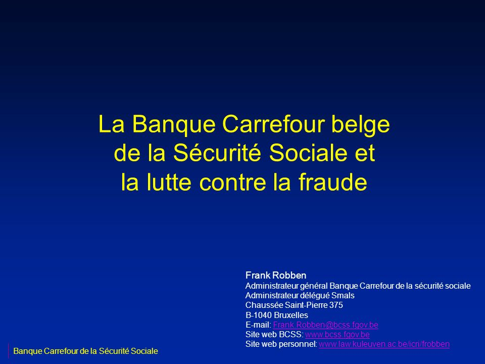 La Banque Carrefour belge de la Sécurité Sociale et la lutte contre la fraude