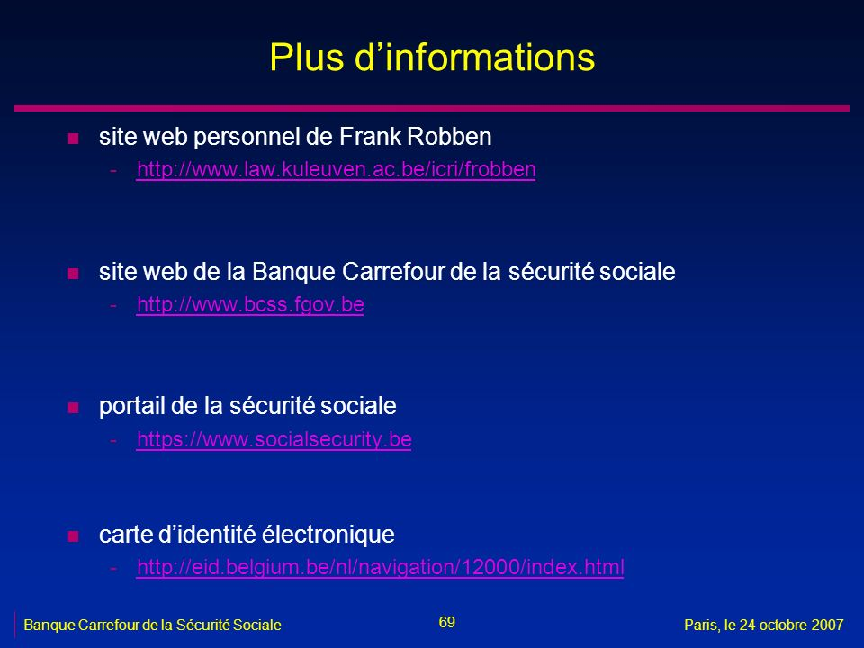 Plus d'informations site web personnel de Frank Robben