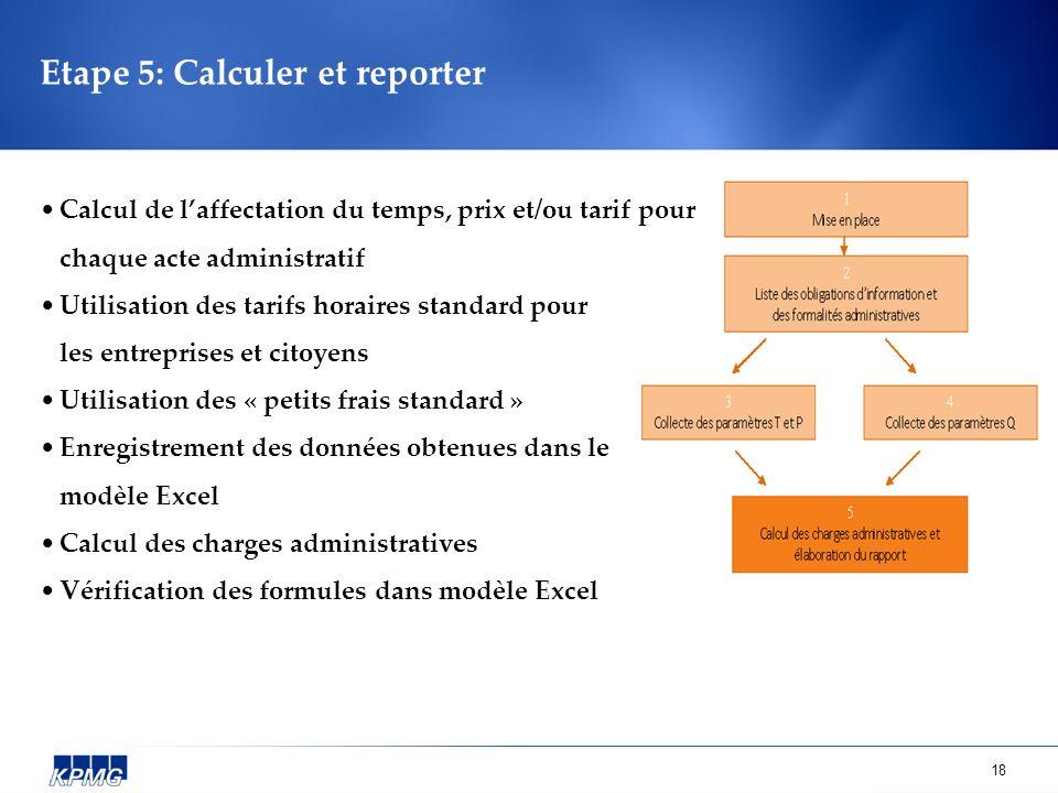 Etape 5: Calculer et reporter