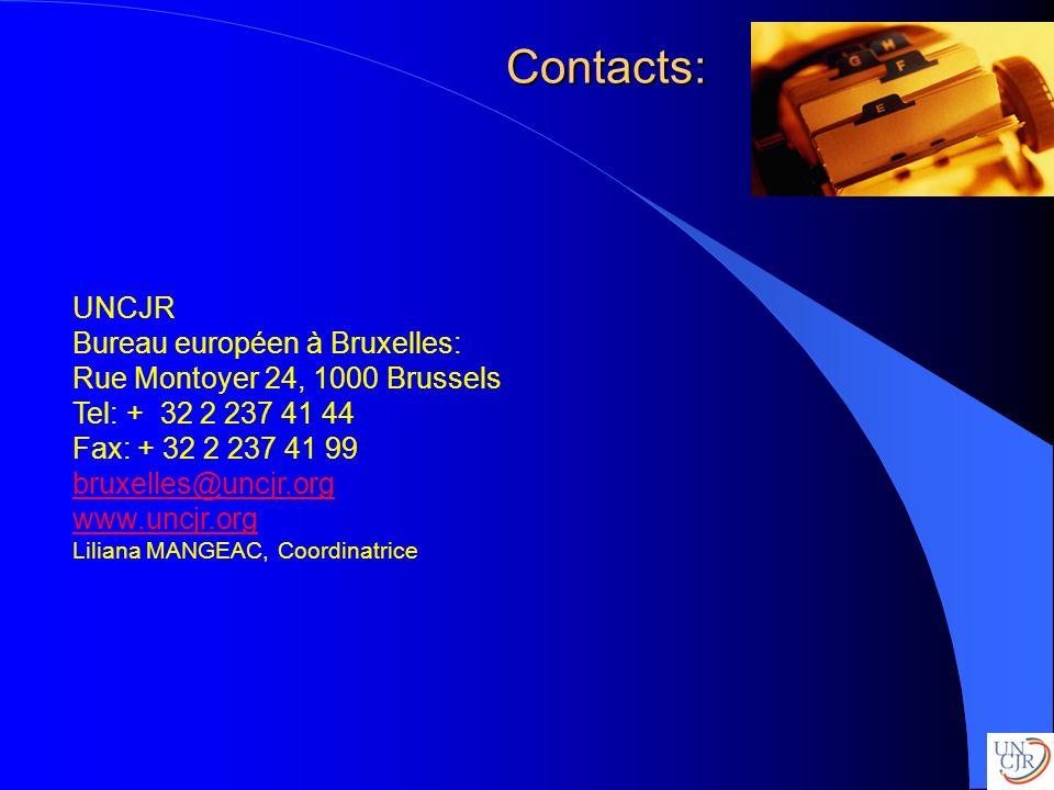 Contacts: UNCJR Bureau européen à Bruxelles: