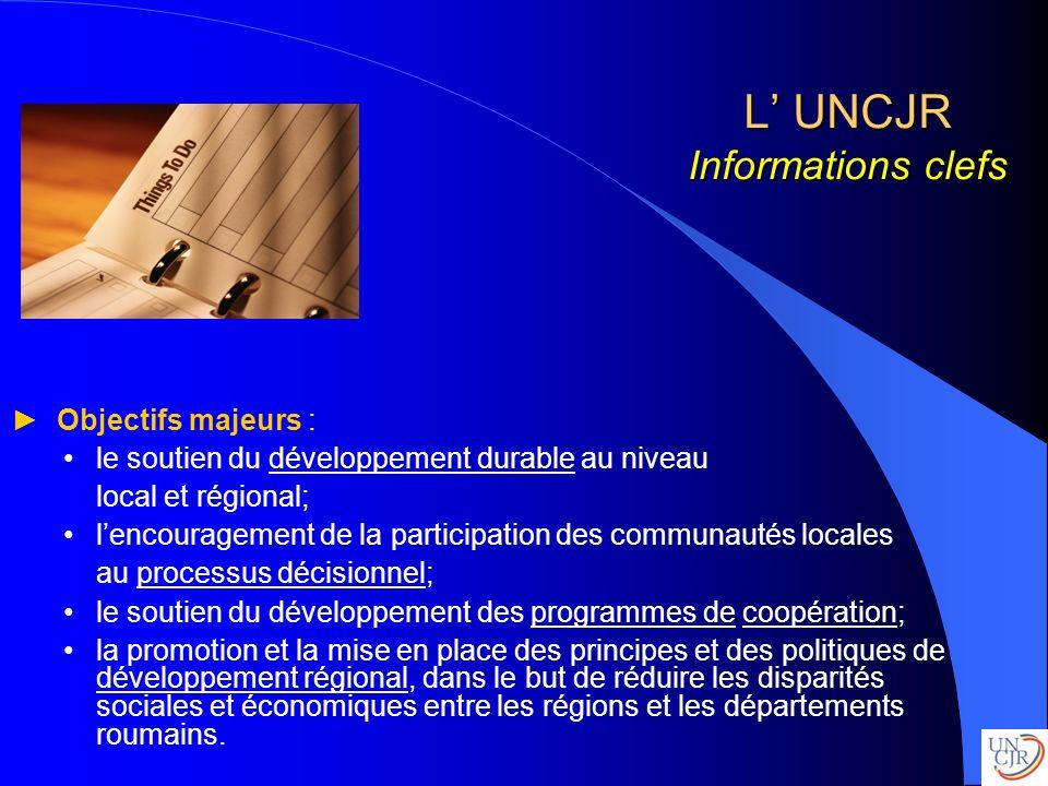 L' UNCJR Informations clefs