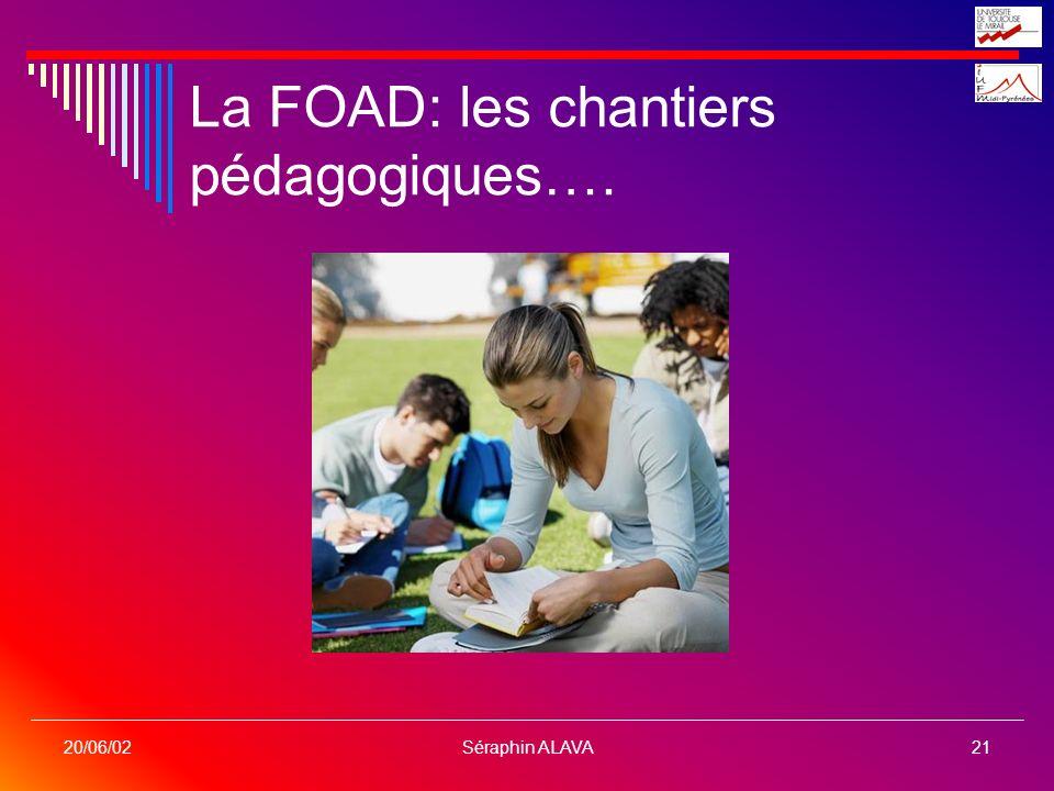 La FOAD: les chantiers pédagogiques….