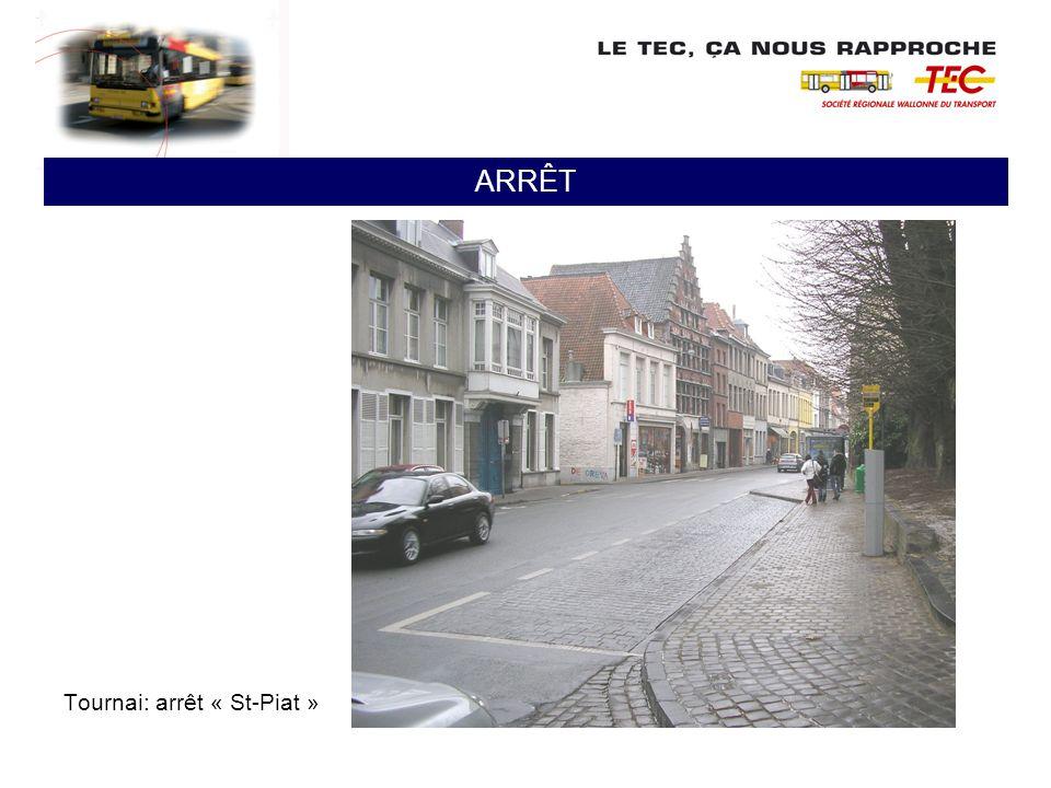 ARRÊT Tournai: arrêt « St-Piat »