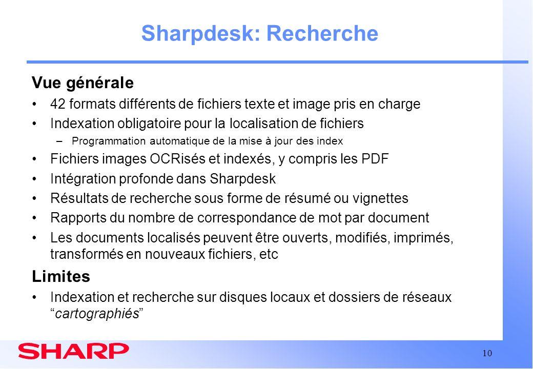 Sharpdesk: Recherche Vue générale Limites