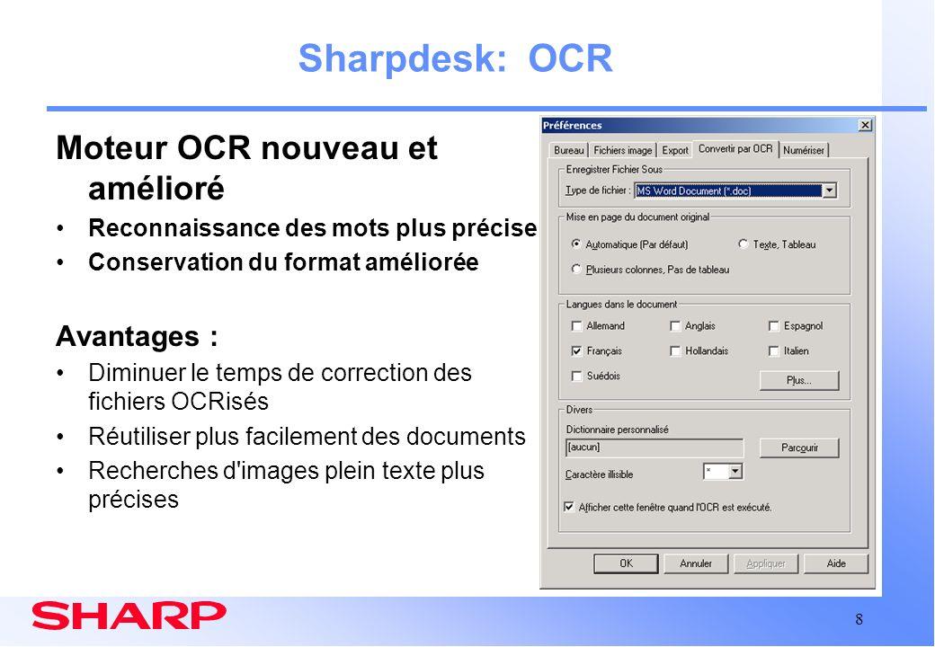 Sharpdesk: OCR Moteur OCR nouveau et amélioré Avantages :