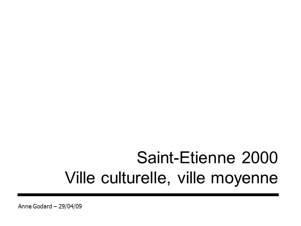 Saint-Etienne 2000 Ville culturelle, ville moyenne