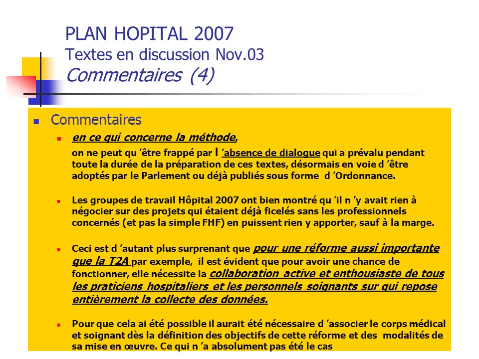 PLAN HOPITAL 2007 Textes en discussion Nov.03 Commentaires (4)