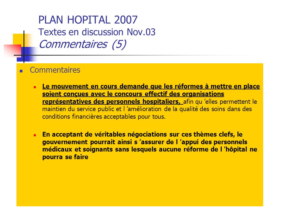 PLAN HOPITAL 2007 Textes en discussion Nov.03 Commentaires (5)