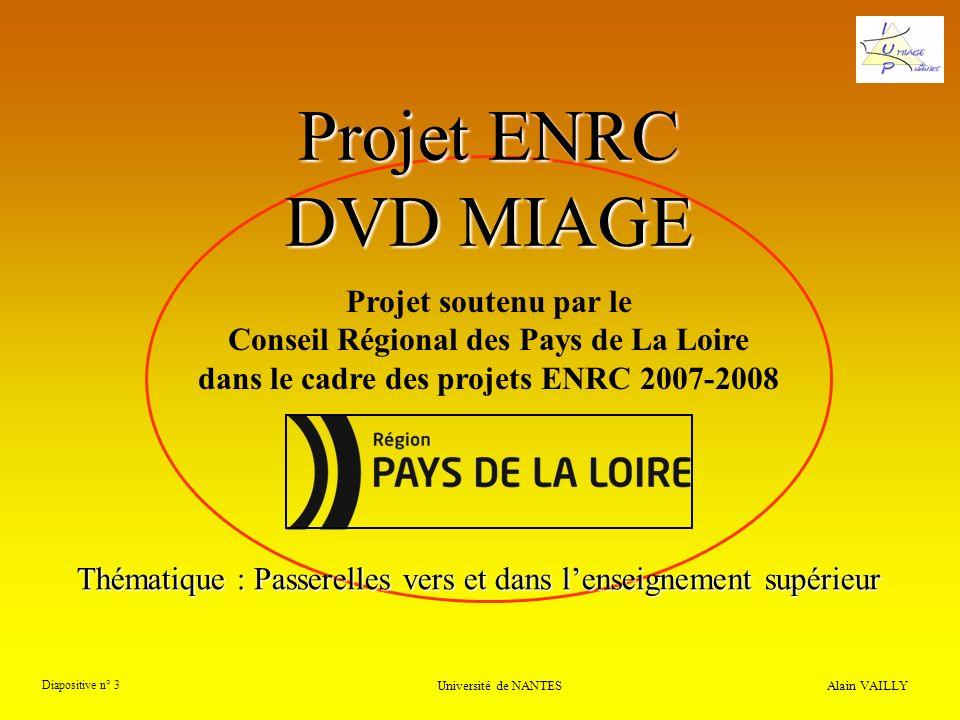 Projet ENRC DVD MIAGE Projet soutenu par le