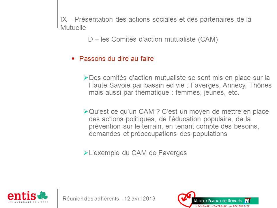 IX – Présentation des actions sociales et des partenaires de la Mutuelle D – les Comités d'action mutualiste (CAM)