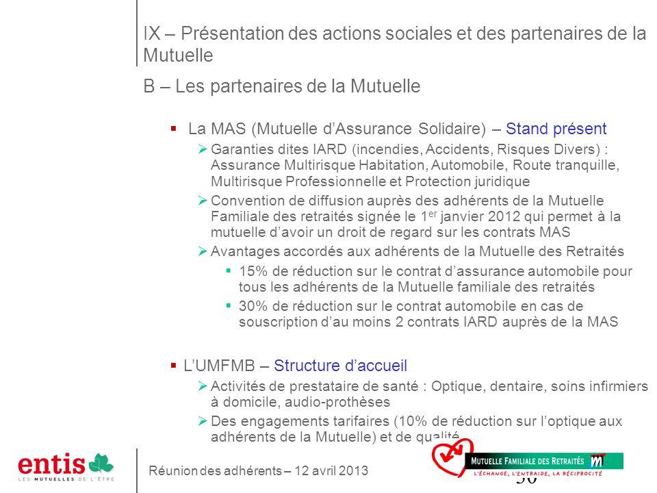 IX – Présentation des actions sociales et des partenaires de la Mutuelle B – Les partenaires de la Mutuelle