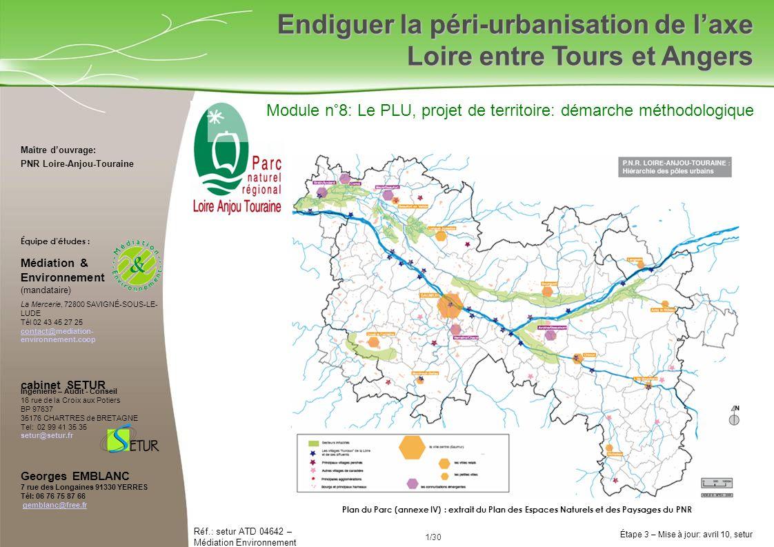 Endiguer la péri-urbanisation de l'axe Loire entre Tours et Angers