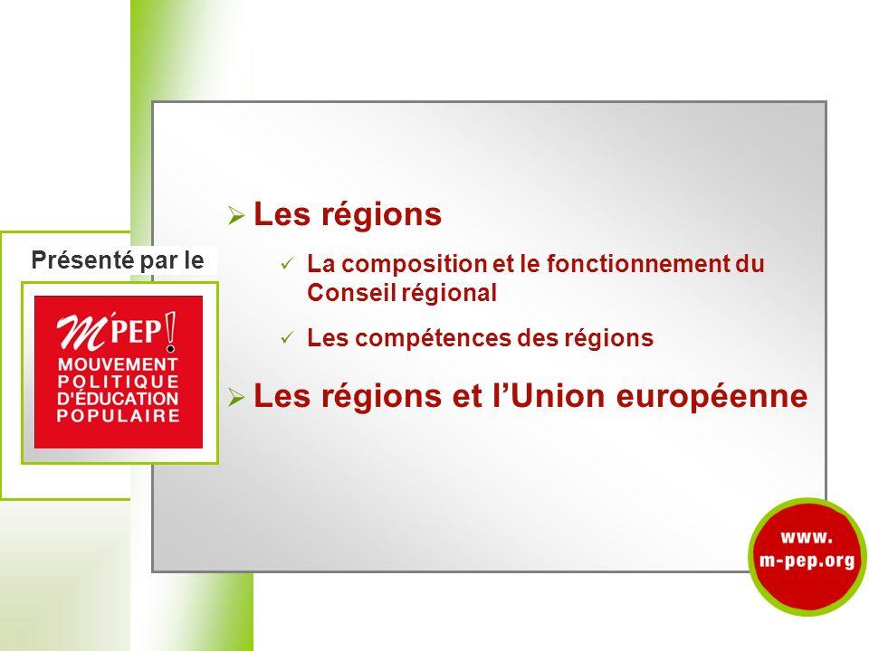 présentés par le Les régions Les régions et l'Union européenne