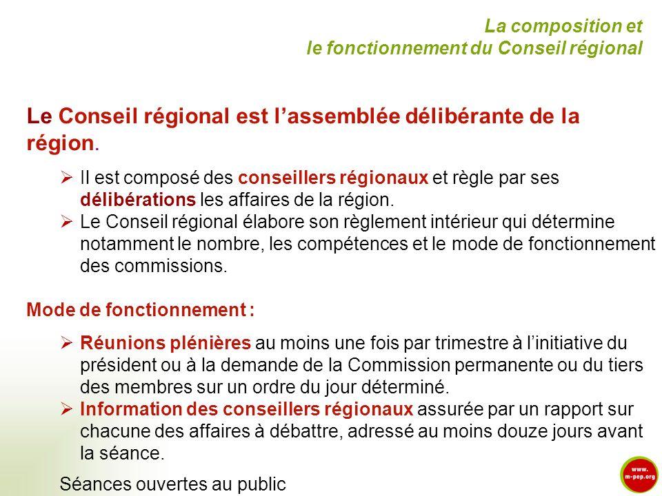 Le Conseil régional est l'assemblée délibérante de la région.