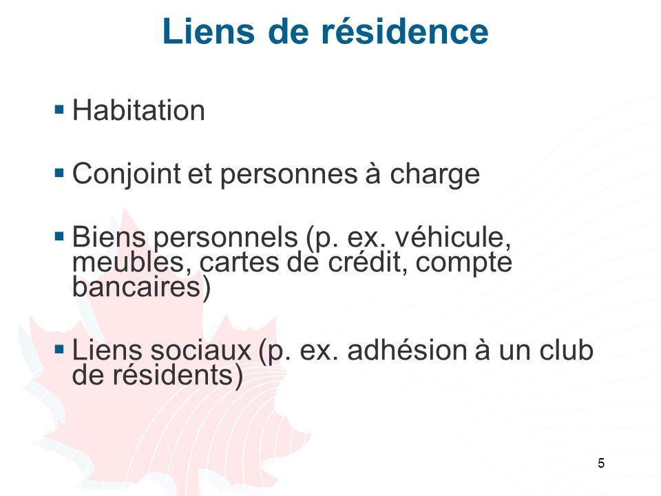 Liens de résidence Habitation Conjoint et personnes à charge