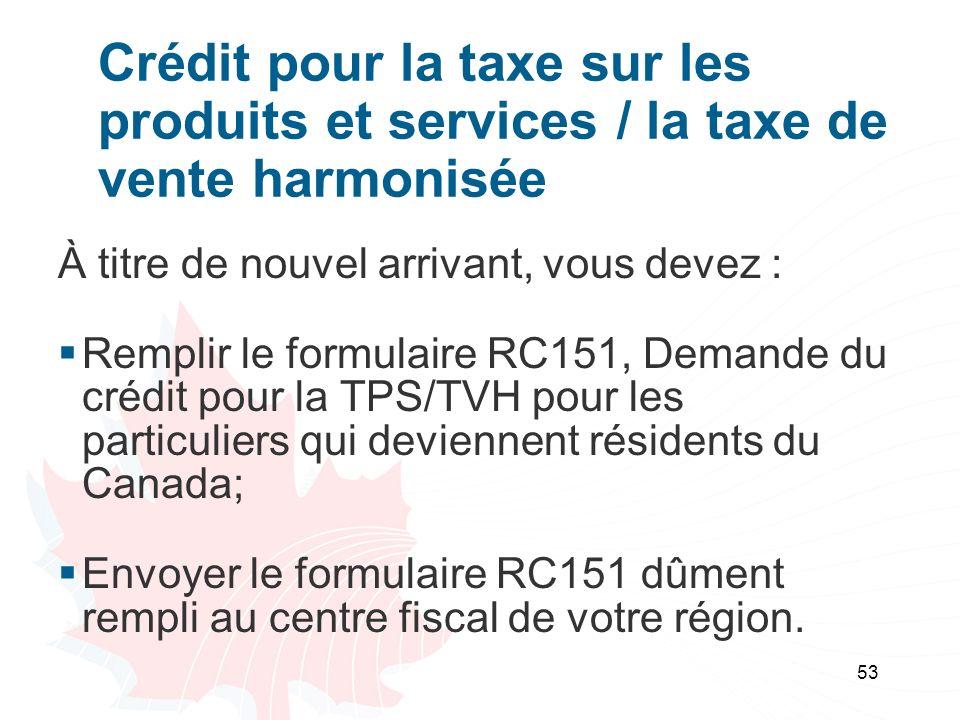 Crédit pour la taxe sur les produits et services / la taxe de vente harmonisée
