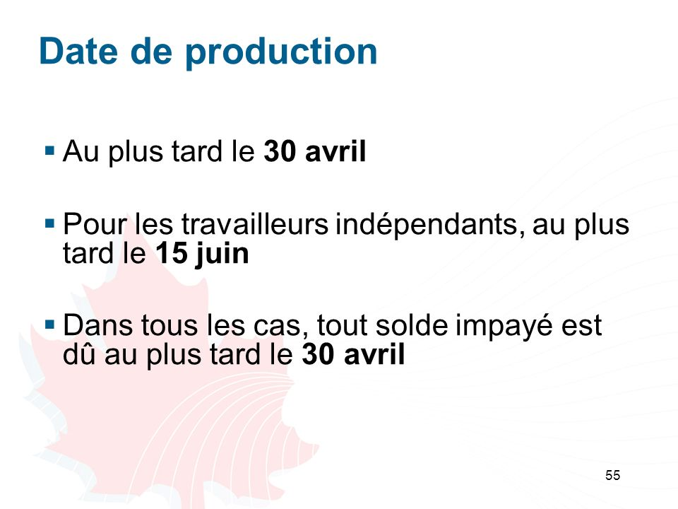 Date de production Au plus tard le 30 avril