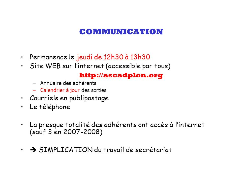 COMMUNICATION Permanence le jeudi de 12h30 à 13h30