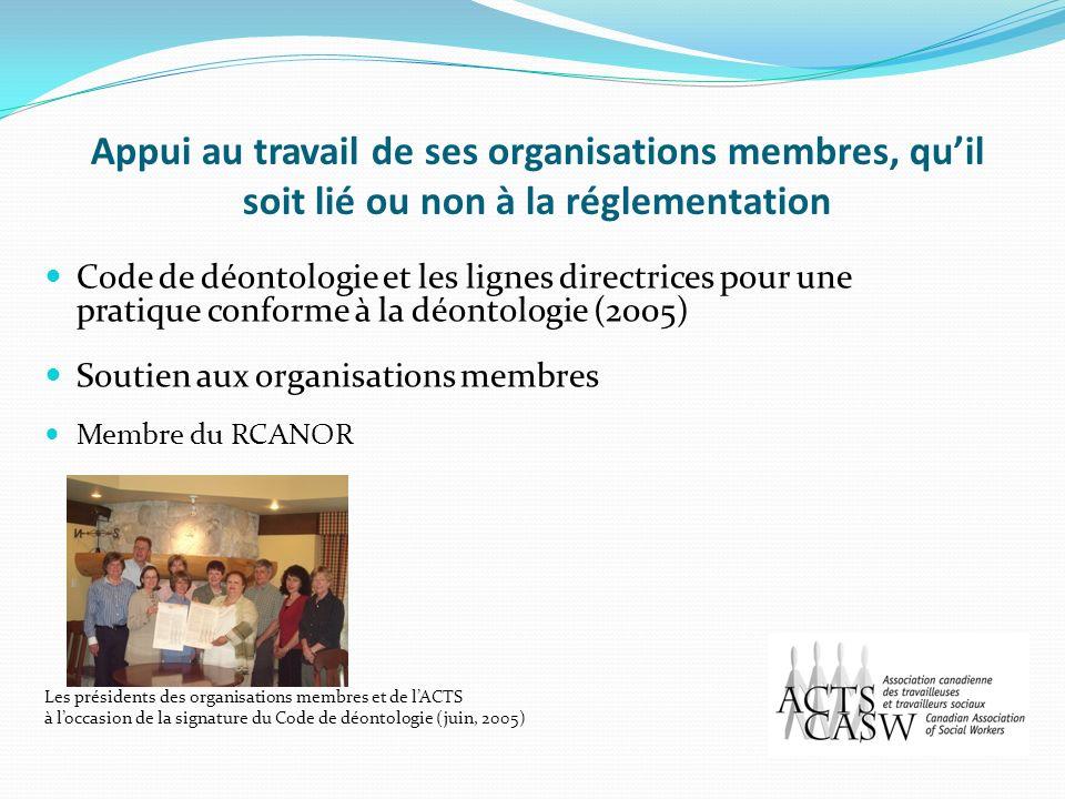 Appui au travail de ses organisations membres, qu'il soit lié ou non à la réglementation