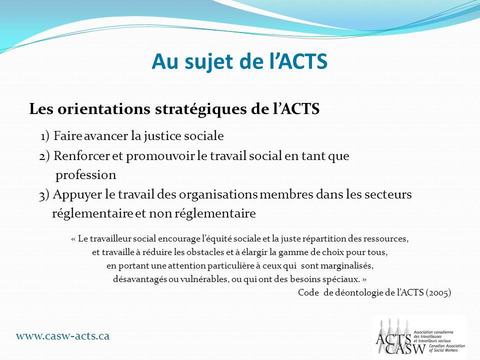Au sujet de l'ACTS Les orientations stratégiques de l'ACTS