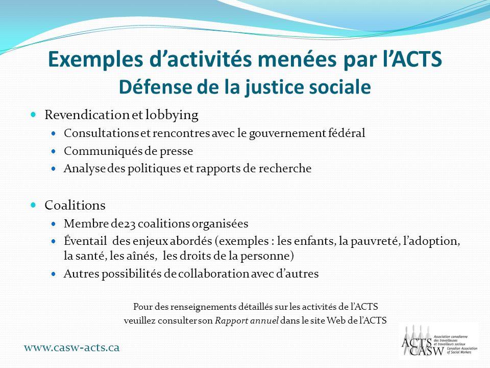 Exemples d'activités menées par l'ACTS Défense de la justice sociale