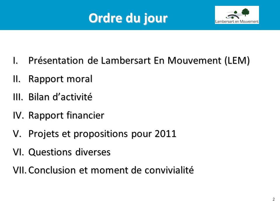 Ordre du jour Présentation de Lambersart En Mouvement (LEM)