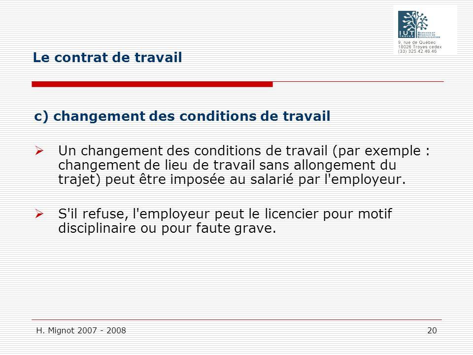Le contrat de travail c) changement des conditions de travail