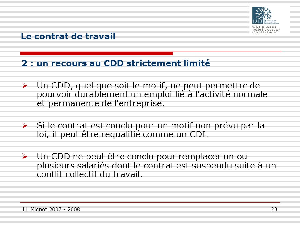 Le contrat de travail 2 : un recours au CDD strictement limité