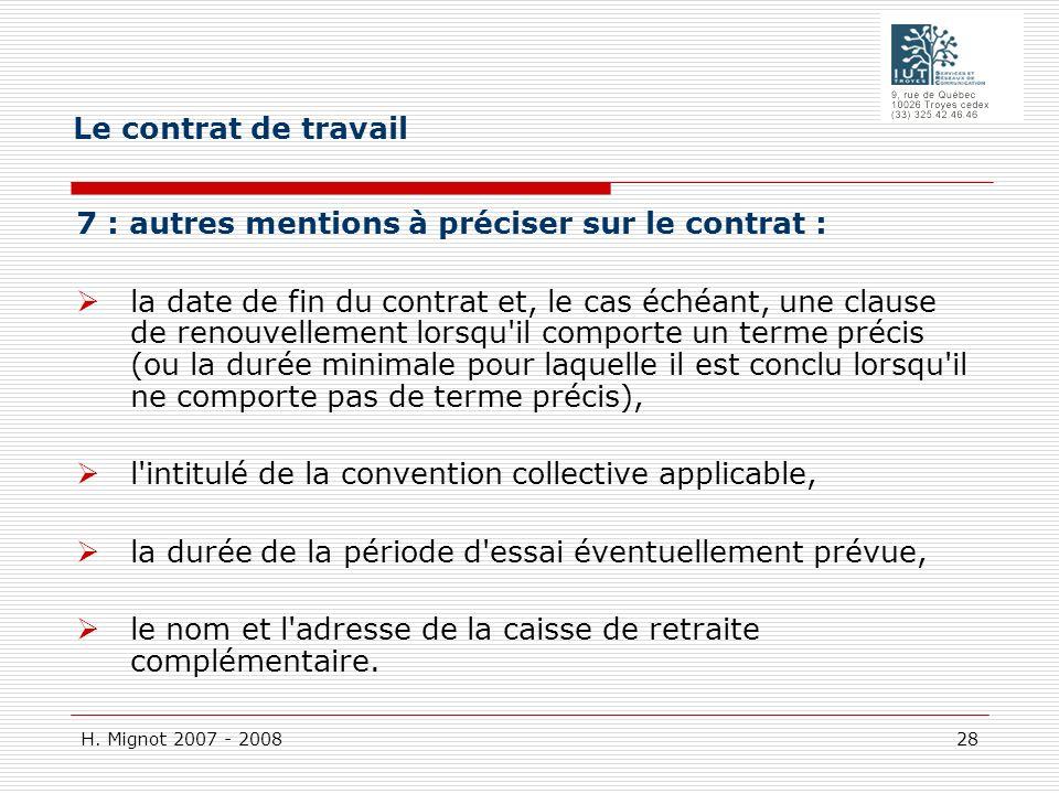 Le contrat de travail 7 : autres mentions à préciser sur le contrat :