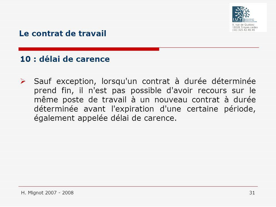 Le contrat de travail 10 : délai de carence
