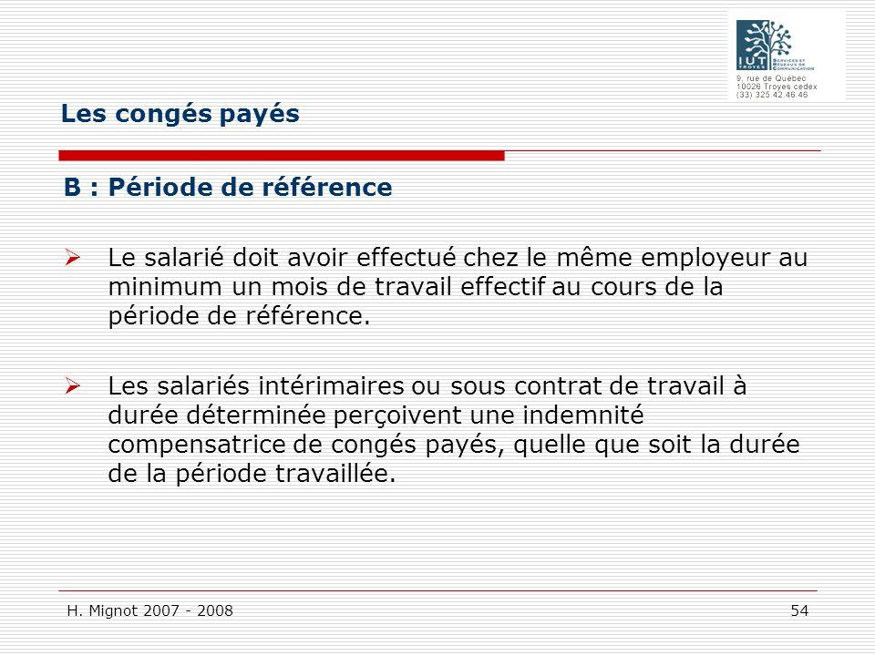 Les congés payés B : Période de référence.