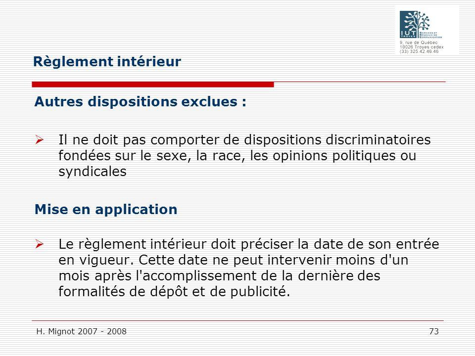 Règlement intérieur Autres dispositions exclues :