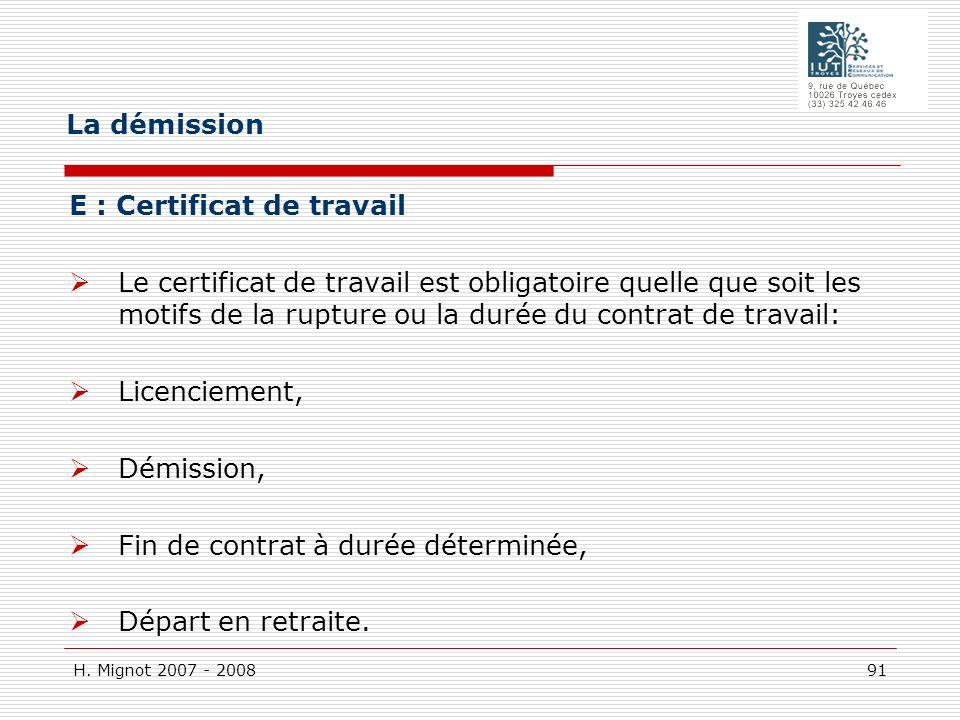 La démission E : Certificat de travail.