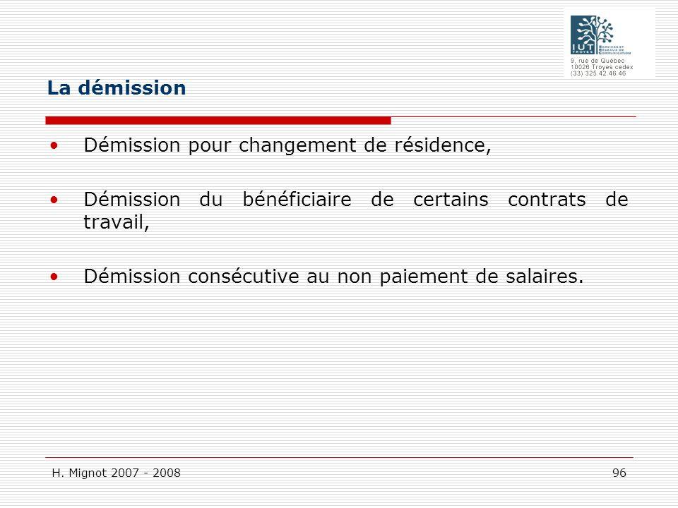 La démission Démission pour changement de résidence, Démission du bénéficiaire de certains contrats de travail,