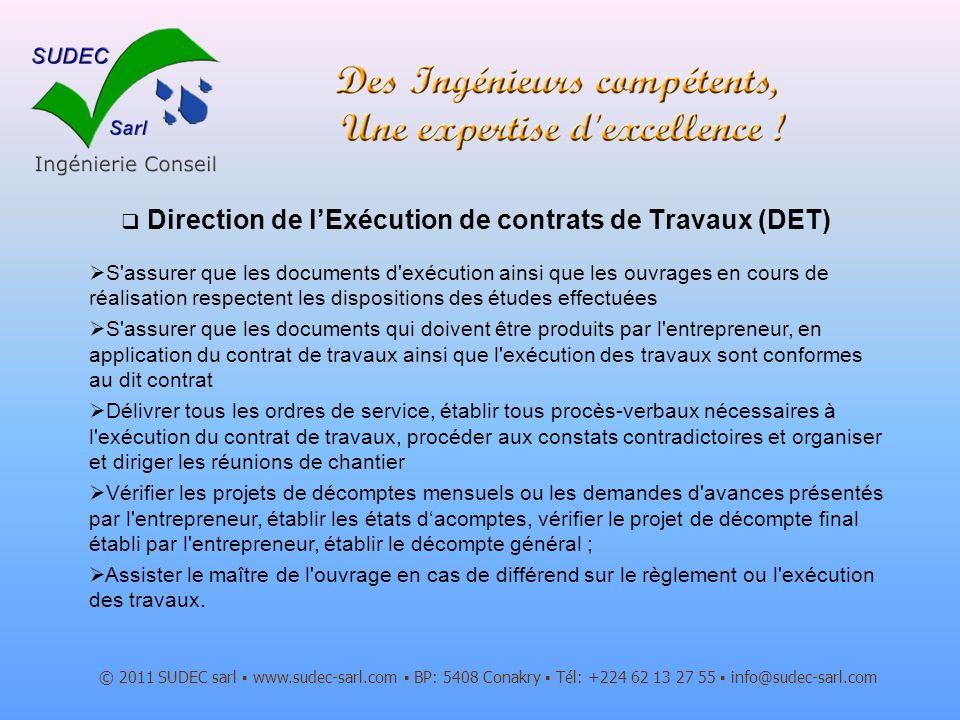 Direction de l'Exécution de contrats de Travaux (DET)