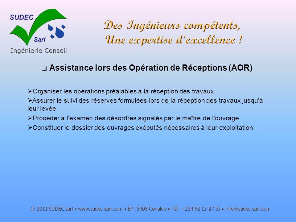 Assistance lors des Opération de Réceptions (AOR)