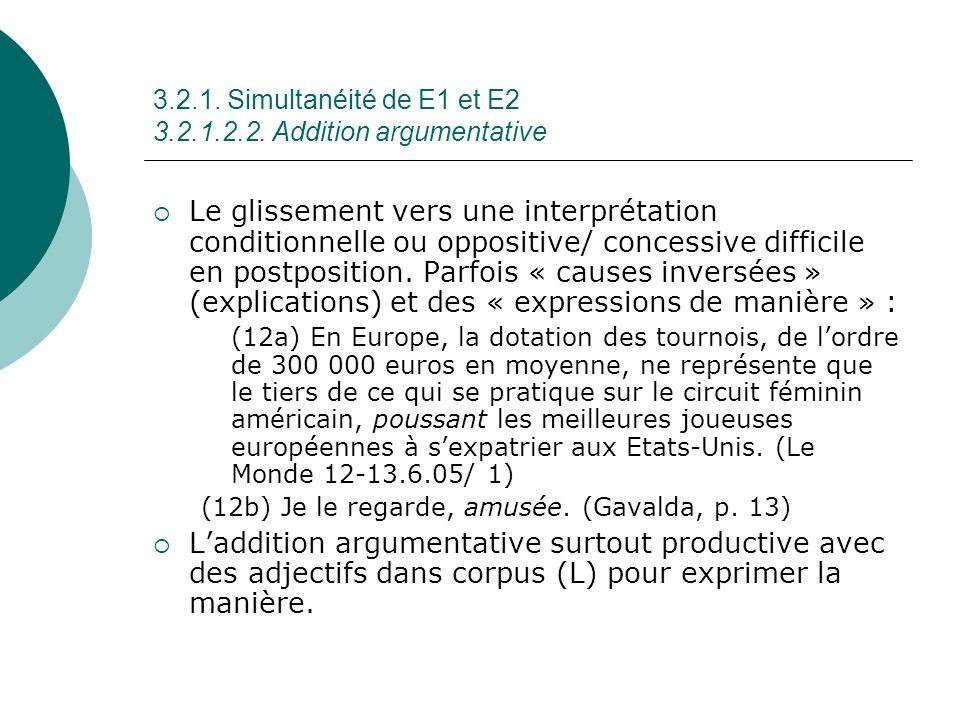 3.2.1. Simultanéité de E1 et E2 3.2.1.2.2. Addition argumentative