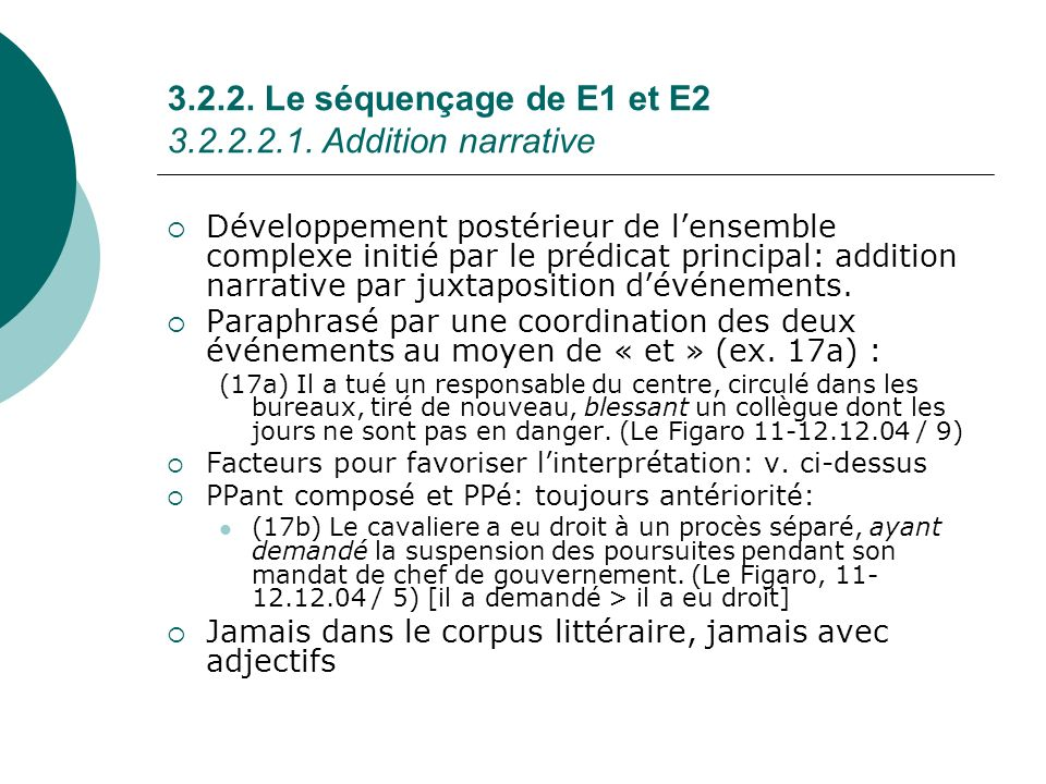 3.2.2. Le séquençage de E1 et E2 3.2.2.2.1. Addition narrative