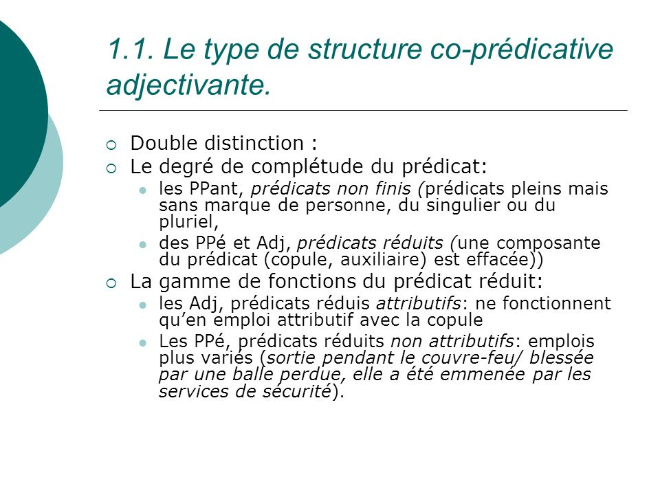 1.1. Le type de structure co-prédicative adjectivante.