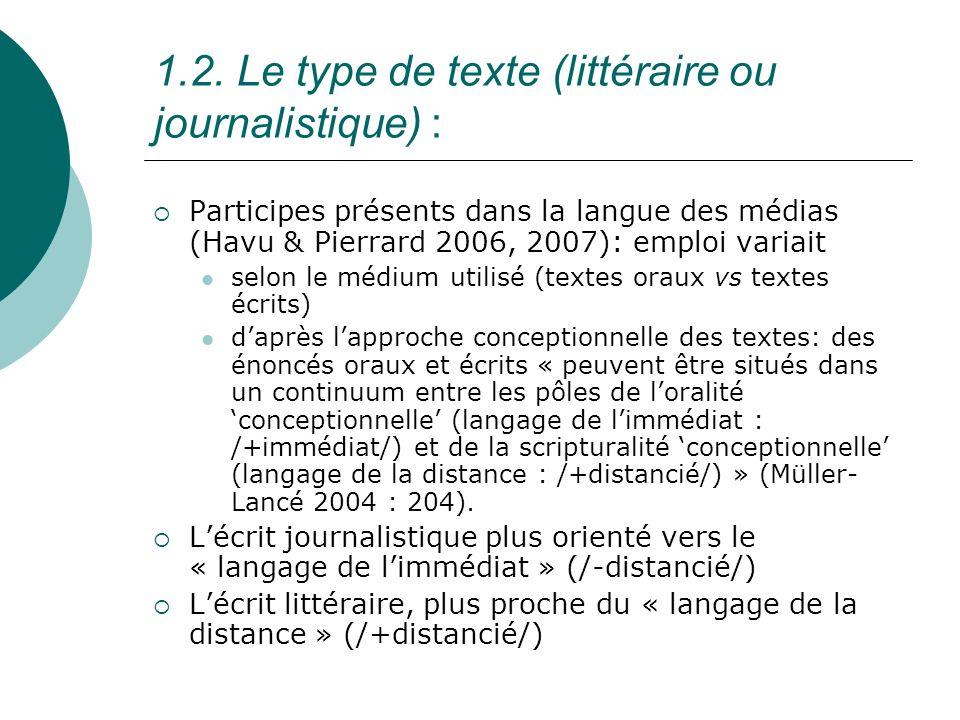1.2. Le type de texte (littéraire ou journalistique) :