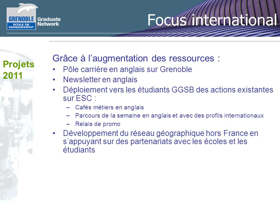 Focus international Grâce à l'augmentation des ressources :