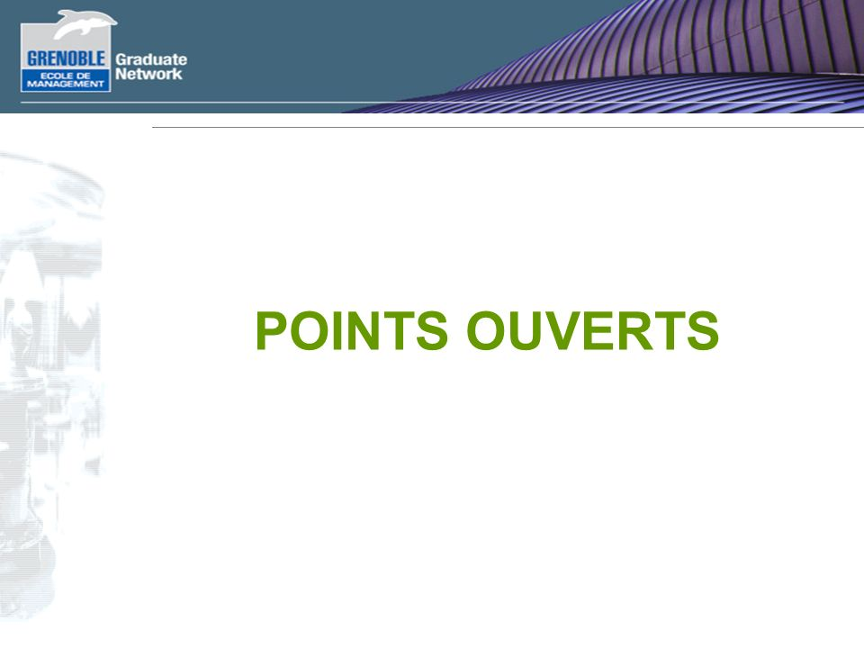 POINTS OUVERTS