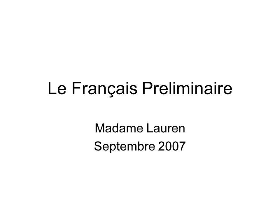 Le Français Preliminaire