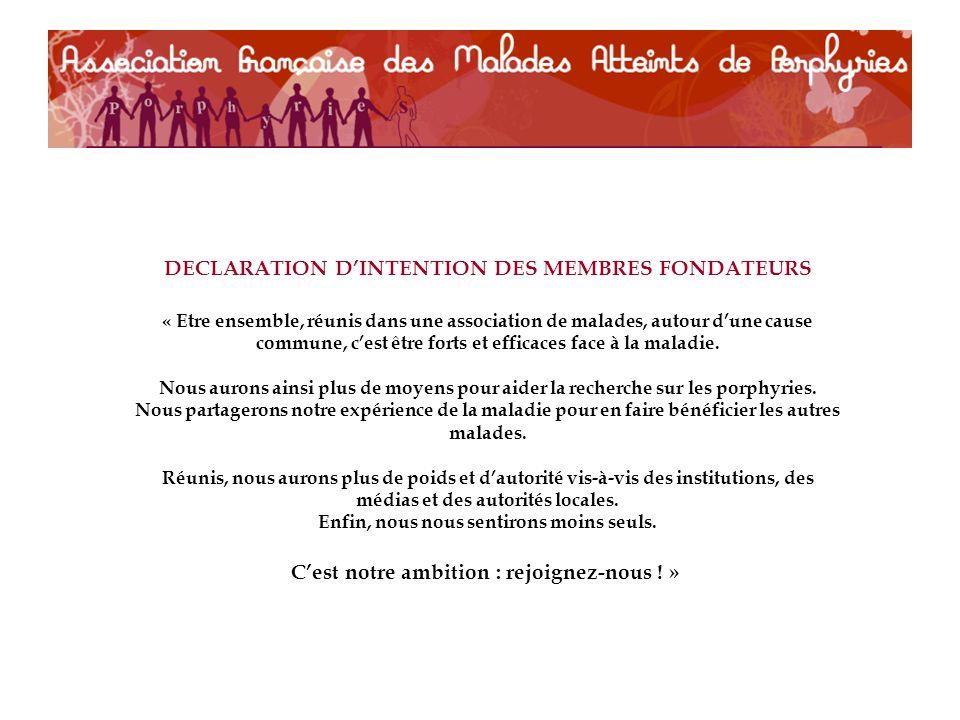 DECLARATION D'INTENTION DES MEMBRES FONDATEURS