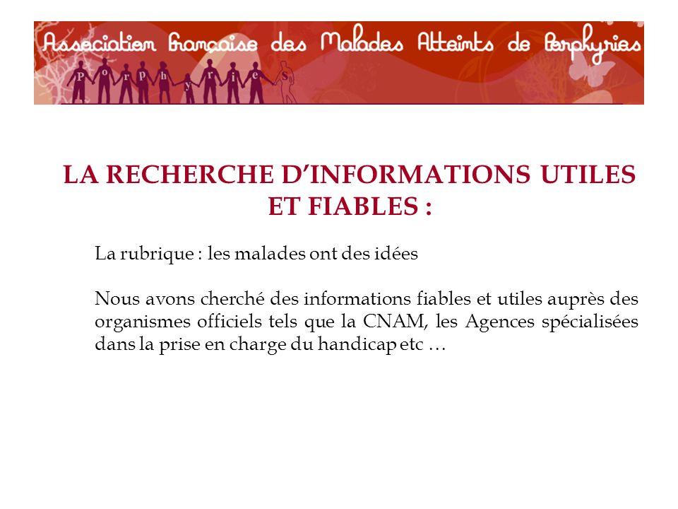 LA RECHERCHE D'INFORMATIONS UTILES ET FIABLES :