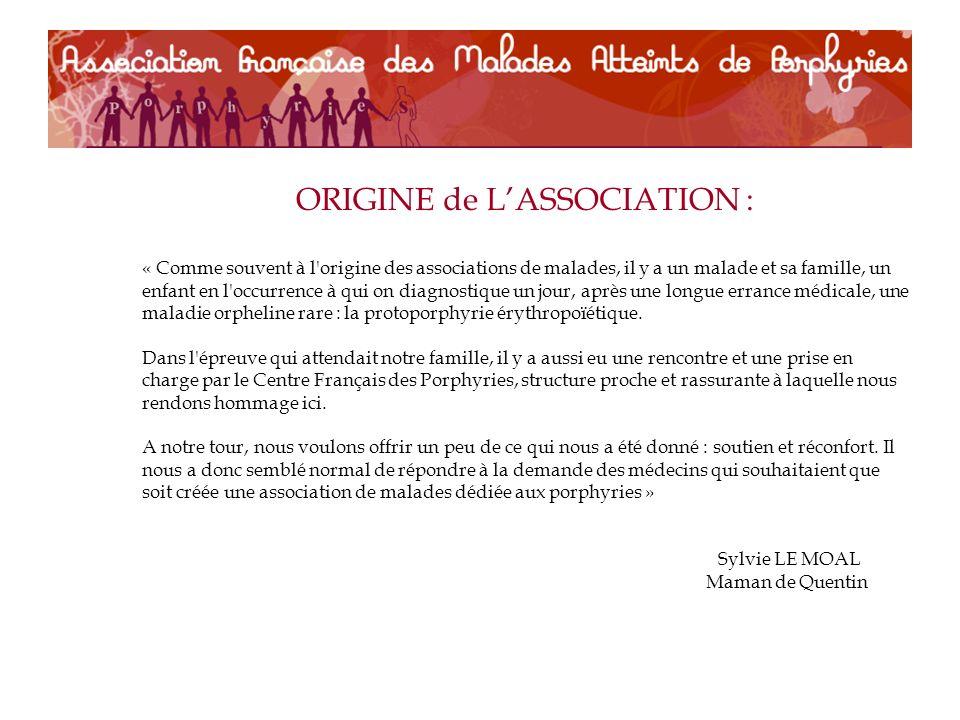 ORIGINE de L'ASSOCIATION :