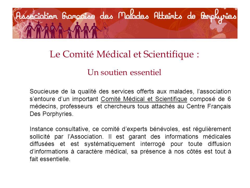 Le Comité Médical et Scientifique :